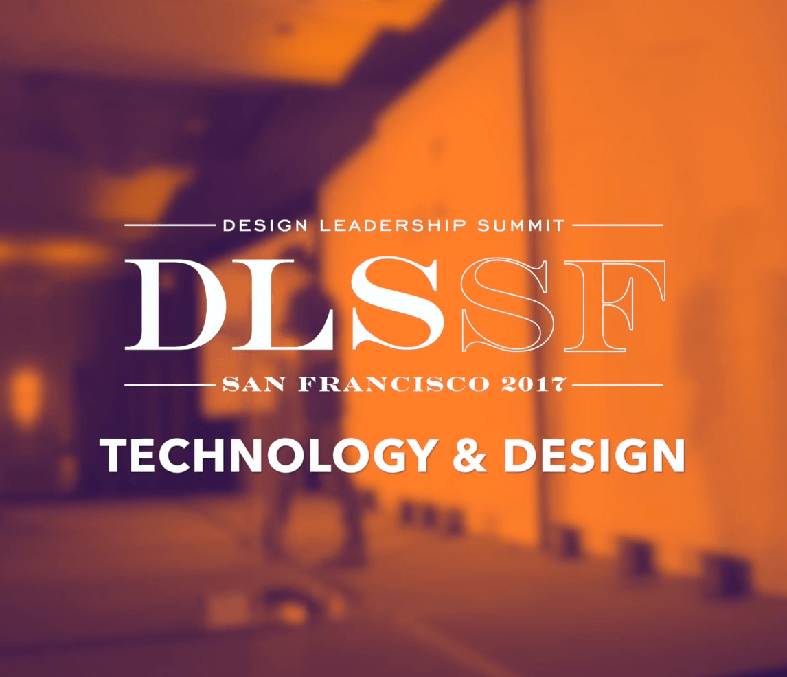 2017 DLS San Francisco Technology & Design
